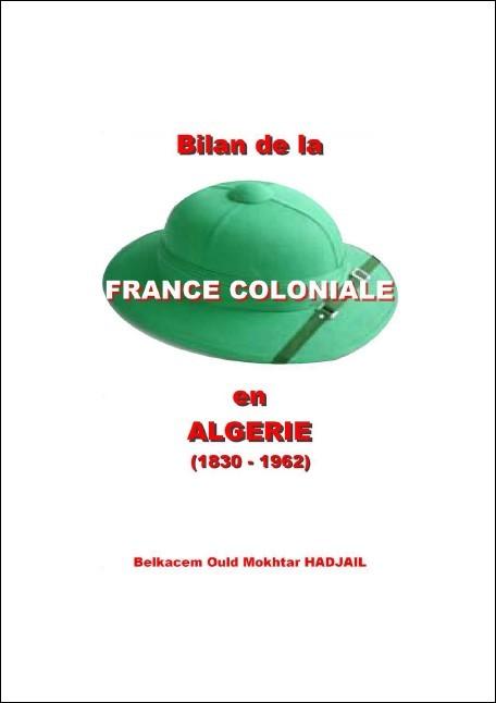 """""""Bilan de la France coloniale en Algérie. 1830 - 1962"""" 2.bifracoal.1-3a9d856"""