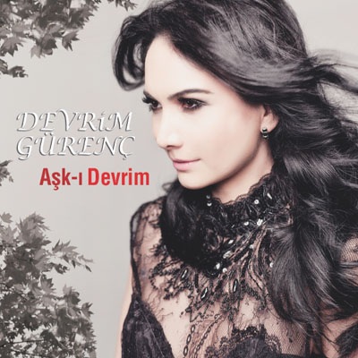Devrim G�ren� - A�k-� Devrim (2013)